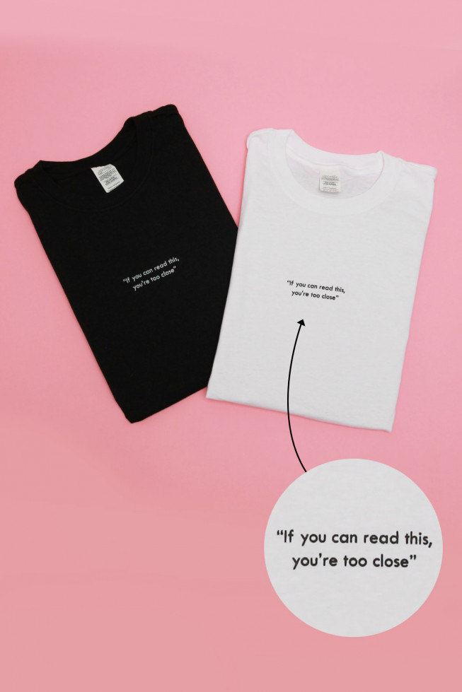 """If you can read this, you're too close"" Slogan Oversized T-shirt"