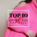 Top 10 Knits for Pre-fall